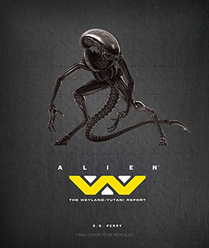 9781608878338: Alien: The Weyland Yutani Report