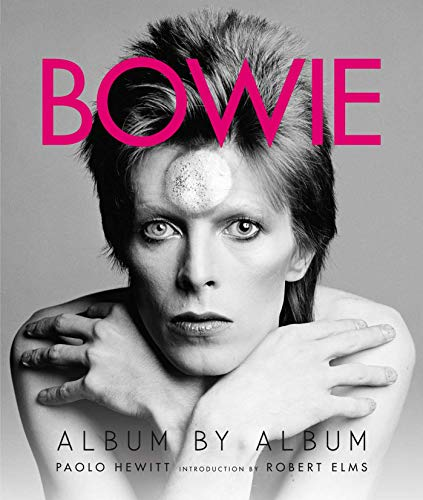 9781608879212: Bowie. Album By Album