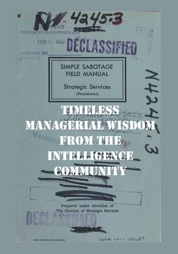 9781608880027: The Simple Sabotage Manual: Timeless Managerial Wisdom from the Intelligence Community