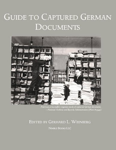 Guide to Captured German Documents [World War II Bibliography] (1608880672) by Gerhard L. Weinberg