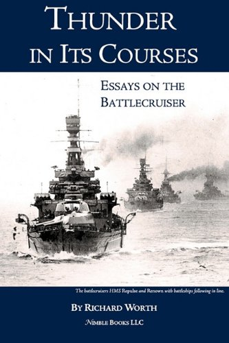9781608881017: Thunder in its Courses: Essays on the Battlecruiser