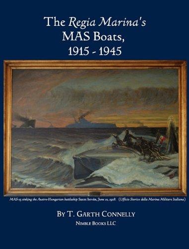 9781608881024: The Regia Marina's MAS Boats, 1915-1945