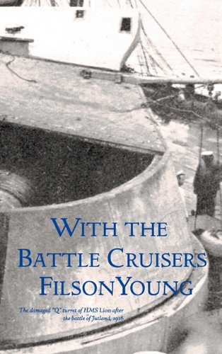 9781608881321: With the Battle Cruisers