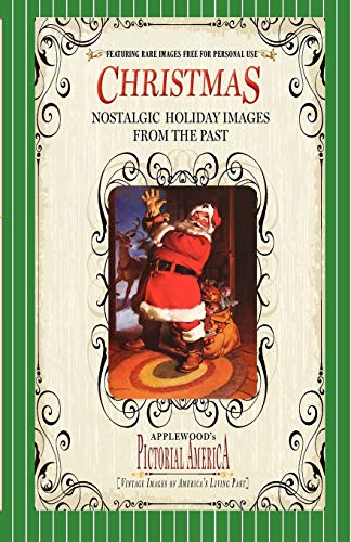 9781608890057: Christmas (Pictorial America): Vintage Images of America's Living Past (Applewood's Pictorial America)