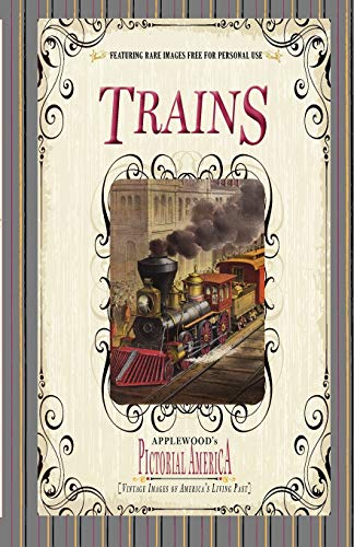 9781608890170: Trains (Applewood's Pictorial America)