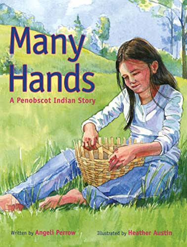 9781608930142: Many Hands: A Penobscot Indian Story
