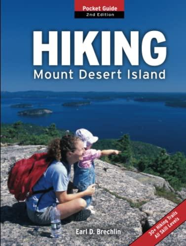 Hiking Mount Desert Island: Pocket Guide: Brechlin, Earl D.