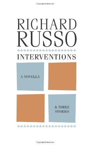 9781608931859: Interventions: A Novella & Three Stories