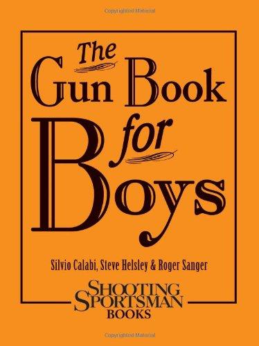 9781608931996: The Gun Book for Boys