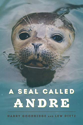 9781608932955: A Seal Called Andre