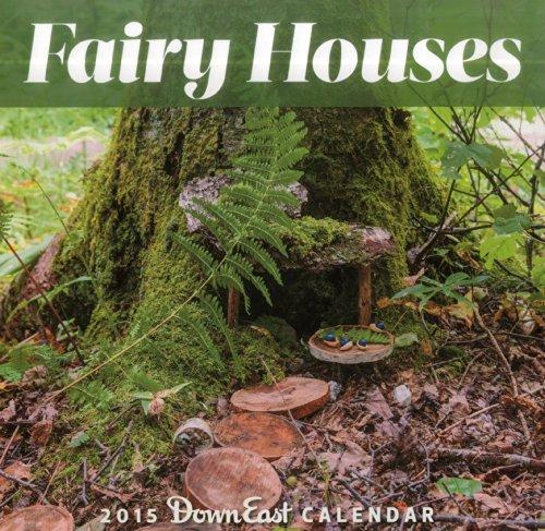 9781608933457: 2015 Fairy Houses Down East Wall Calendar