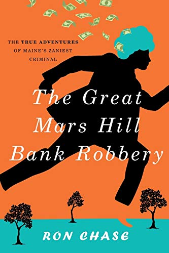 9781608933617: The Great Mars Hill Bank Robbery