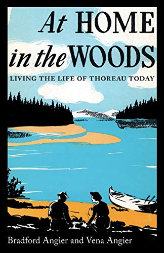 9781608934423: At Home in the Woods: Living the Life of Thoreau Today