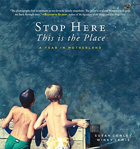 Stop Here, This Is the Place: A: Conley, Susan/ Lewis,