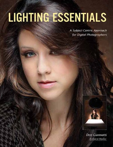9781608952328: Lighting Essentials: A Subject-Centric Approach to Lighting for Digital Photography