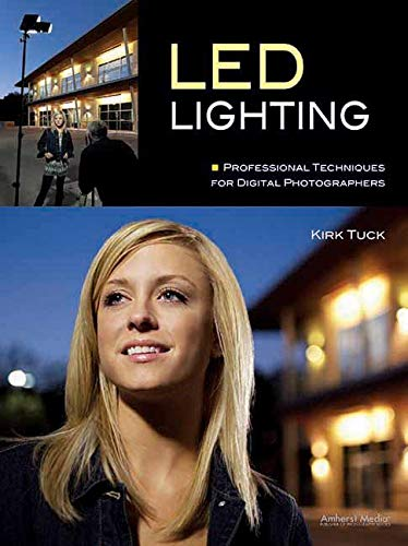 9781608954476: LED Lighting: Professional Techniques for Digital Photographers