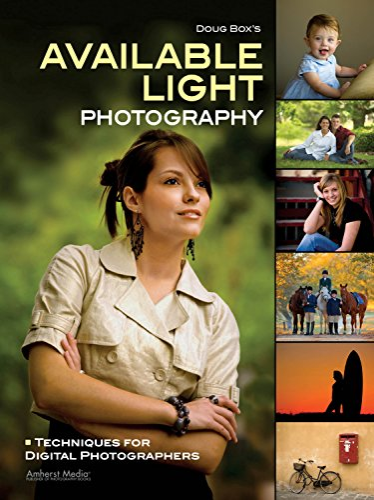 9781608954711: Doug Box's Available Light Photography: Techniques for Digital Photographers