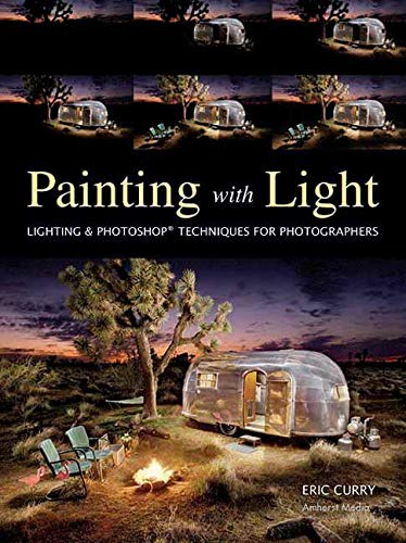 Painting with Light: Lighting Photoshop Techniques for