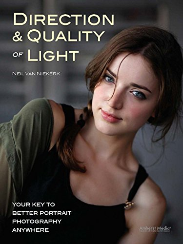 9781608955701: Direction & Quality of Light: Your Key to Better Portrait Photography Anywhere