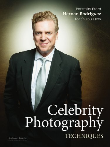 9781608956616: Celebrity Photography Techniques: Portraits from Hernan Rodriguez Teach You How