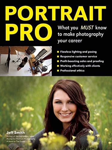 9781608957354: Portrait Pro: What You MUST Know to Make Photography Your Career