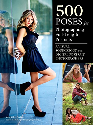 500 Poses for Photographing Full-length Portraits (Paperback): Michelle Perkins