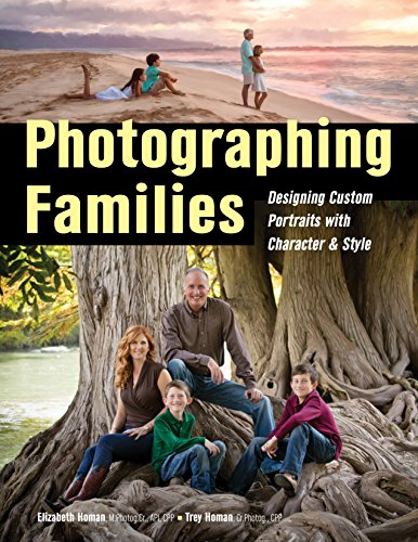 Photographing Families: Designing Custom Portraits with Character & Style (Paperback): Trey ...