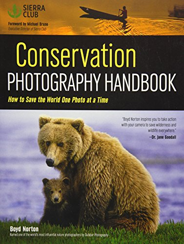 9781608959853: Conservation Photography Handbook: How to Save the World One Photo at a Time
