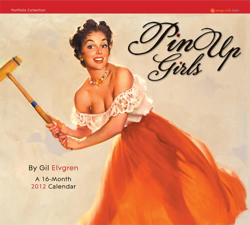 9781608973392: Pin Up Girls 2012 Gil Elvgren Calendar #14002 (Portfolio Collection)