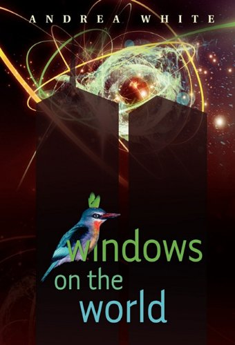 9781608981052: Windows on the World