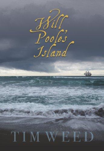 Will Poole's Island: Tim Weed