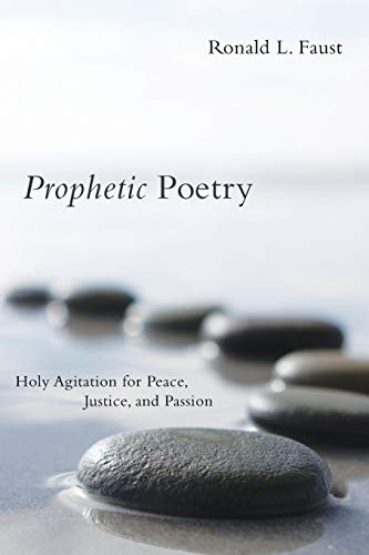 9781608990979: Prophetic Poetry: Holy Agitation for Peace, Justice, and Passion