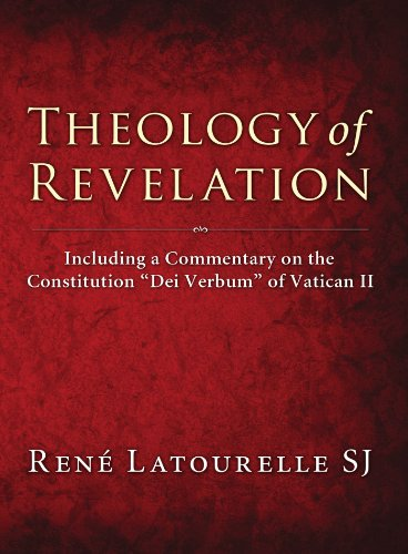 "9781608991426: Theology of Revelation: Including a Commentary on the Constitution ""dei verbum"" of Vatican II"