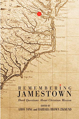 9781608991969: Remembering Jamestown: Hard Questions About Christian Mission