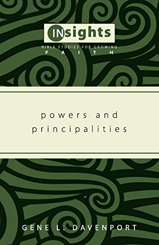 9781608992171: Powers and Principalities: (Insights: Bible Studies for Growing Faith)