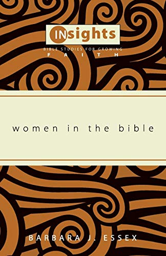 9781608992218: Women in the Bible: (Insights: Bible Studies for Growing Faith)