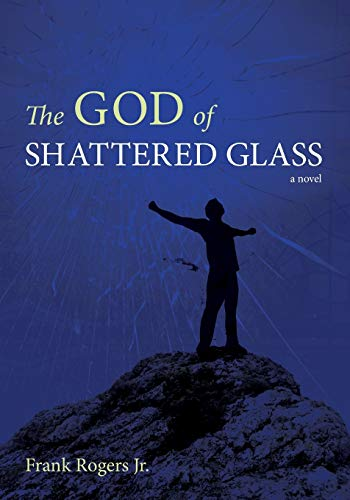 9781608993246: The God of Shattered Glass: