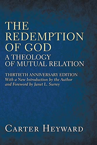 9781608994229: The Redemption of God: A Theology of Mutual Relation