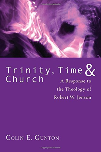 9781608994878: Trinity, Time, and Church: A Response to the Theology of Robert W. Jenson