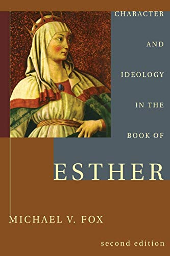 9781608994953: Character and Ideology in the Book of Esther: Second Edition with a New Postscript on A Decade of Esther Scholarship