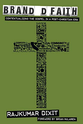 9781608995592: Branded Faith: Contextualizing the Gospel in a Post-Christian Era