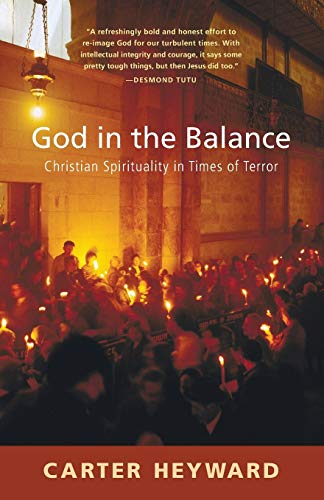 9781608995790: God in the Balance: Christian Spirituality in Times of Terror