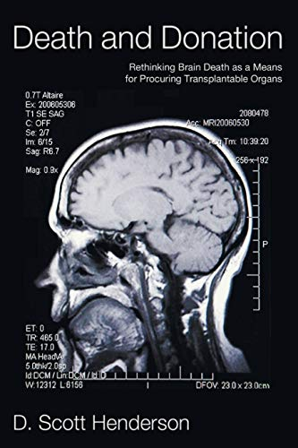 9781608996223: Death and Donation: Rethinking Brain Death as a Means for Procuring Transplantable Organs
