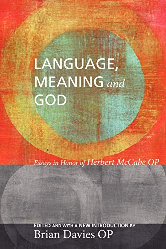 9781608996261: Language, Meaning, and God: Essays in Honor of Herbert McCabe, with a New Introduction
