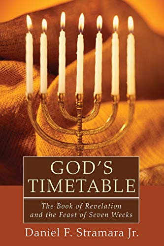 9781608996384: God's Timetable: The Book of Revelation and the Feast of Seven Weeks