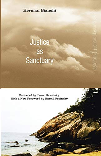 9781608996902: Justice as Sanctuary: (Restorative Justice Classics)