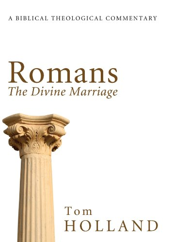 9781608998098: Romans: The Divine Marriage: A Biblical Theological Commentary