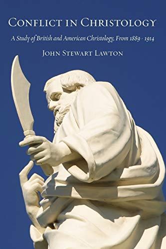 Conflict in Christology (Paperback): John Stewart Lawton