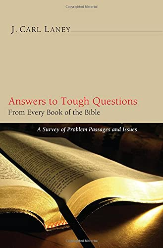 9781608998401: Answers to Tough Questions: A Survey of Problem Passages and Issues from Every Book of the Bible