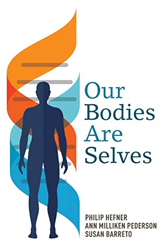 9781608998432: Our Bodies Are Selves